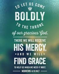 Let us come boldly